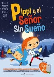 Pippi y el señor sin sueño (2017)