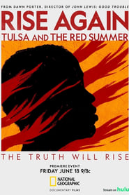Rise Again: Tulsa and the Red Summer 2021