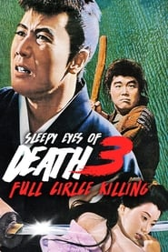Sleepy Eyes of Death 3: Full Circle Killing (1964)