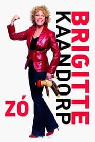 Brigitte Kaandorp: Zó