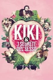 Kiki & I segreti del sesso 2016