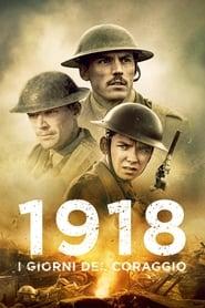 1918 – I giorni del coraggio