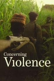 Concerning Violence (2014)