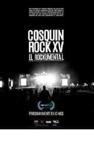 Cosquín Rock XV: El documental 2016