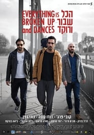 مشاهدة فيلم Everything is Broken Up and Dances مترجم