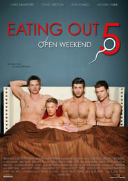 Eating Out 5: Open Weekend [2011]