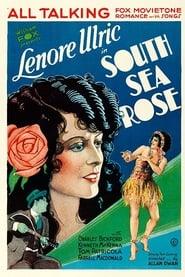 South Sea Rose 1929