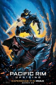 Pacific Rim 2: Uprising Stream