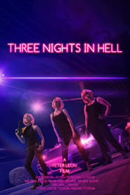 Three Nights in Hell