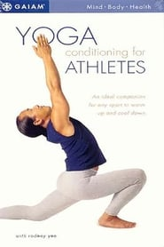 Yoga Conditioning for Athletes with Rodney Yee (2001)