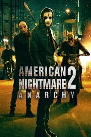 American Nightmare 2: Anarchy en streaming