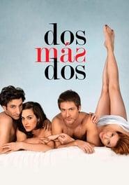 Dos más dos (2012)