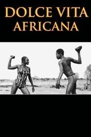 Dolce Vita Africana 2008