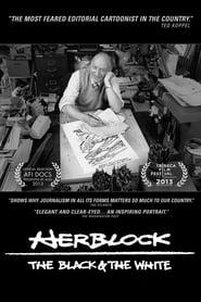 Herblock: The Black & the White (2013)