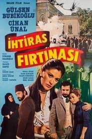 İhtiras Fırtınası 1984