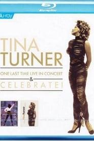 Tina Turner - One Last Time Live in Concert & Celebrate