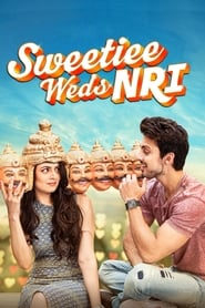 Sweetiee Weds NRI 2017 Hindi Movie WebRip 300mb 480p 1GB 2.5GB 720p