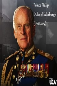 Prince Philip: Duke of Edinburgh (Obituary)