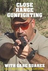 Close Range Gunfighting