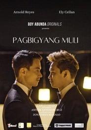 Pagbigyang Muli (2021)