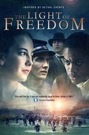 The Light of Freedom (2013)