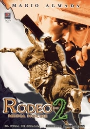 Rodeo de media noche II 1997