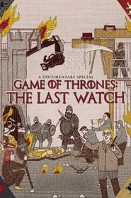 Juego de Tronos: La última guardia (2019) | Game of Thrones: The Last Watch