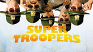 Super Troopers en streaming