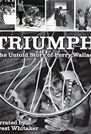 Poster of Triumph: the Untold Story of Perry Wallace
