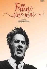 مشاهدة فيلم Fellini Never-Ending مترجم