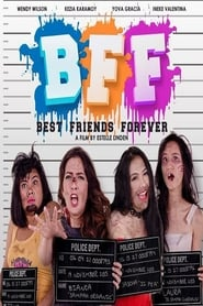 BFF: Best Friends Forever (2017)