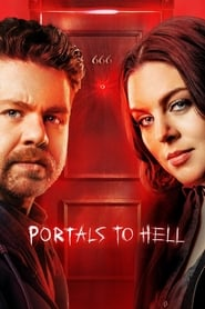 Portals to Hell (TV Series 2019/2020– )