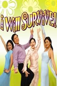 I Will Survive 2004