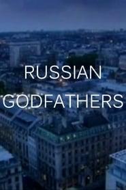 Russian Godfathers