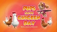 Pups Save Chicken Day