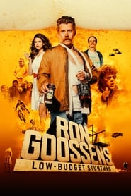 Regarder Ron Goossens, Low Budget Stuntman