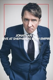 Jonathan Pie: Live at the Shepherds Bush Empire