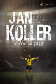 مشاهدة فيلم Jan Koller – Příběh obyčejného kluka 2022 مترجم أون لاين بجودة عالية