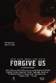 مشاهدة فيلم Forgive Us 2021 مترجم أون لاين بجودة عالية