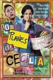 Ver Los planes de Cecilia Online HD Español y Latino (2009)