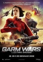 Garm Wars: L'ultimo druido