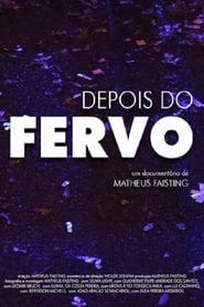 مشاهدة فيلم Depois do Fervo مترجم
