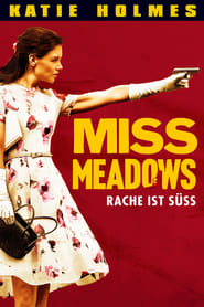 Miss Meadows [2014]