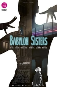 Watch Babylon Sisters on FilmPerTutti Online