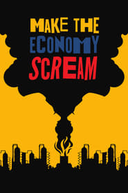 Make the Economy Scream (2019)