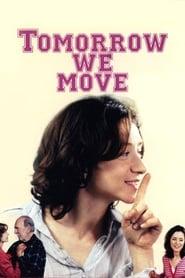 Tomorrow We Move