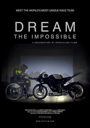 Dream the Impossible 2017