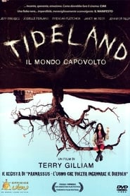 watch Tideland - Il mondo capovolto now