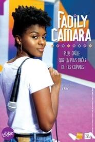 Fadily Camara: La plus drôle de tes copines (2019)