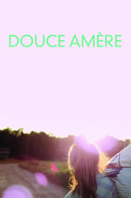 Douce Amère (2015) Zalukaj Online CDA